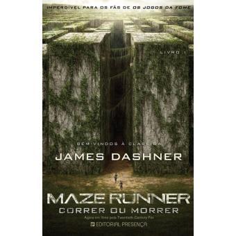 Maze Runner - Livro 1: Correr ou Morrer