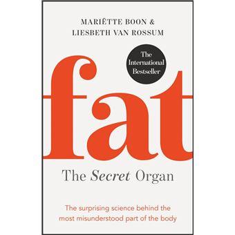 Fat: the Secret Organ