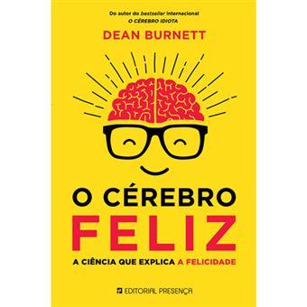 O Cérebro Feliz