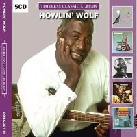 Timeless Classic Albums: Howlin' Wolf - 5CD