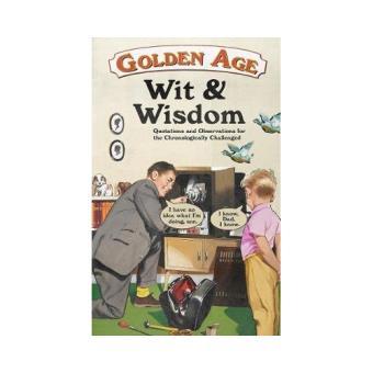 Wrinklies wit & wisdom