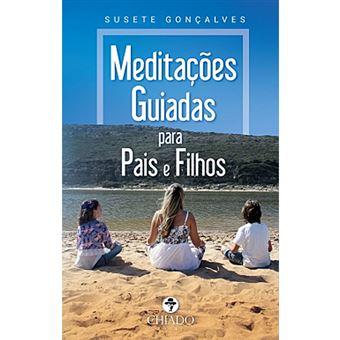 Meditações Guiadas Para Pais e Filhos