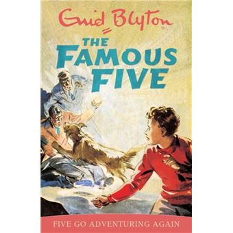 The Famous Five - Five Go Adventuring Again