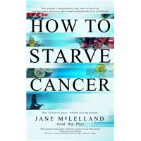 How to starve cancer ...without sta
