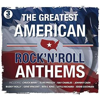 The Greatest American Rock'n'Roll Anthems - 3CD