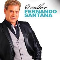 Fernando Santana: O Melhor