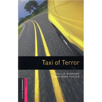Oxford Bookworms Library Starter Level - Taxi of Terror