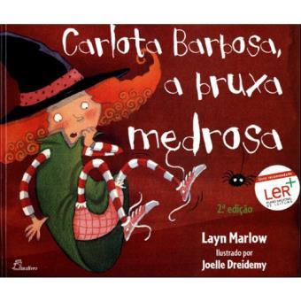 Carlota Barbosa, a Bruxa Medrosa
