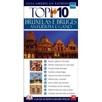 Bruxelas, Bruges e Antuérpia: Top 10 - Guia American Express