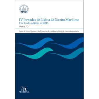 IV Jornadas de Lisboa de Direito Marítimo