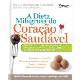 Dieta Milagrosa Para o Coração