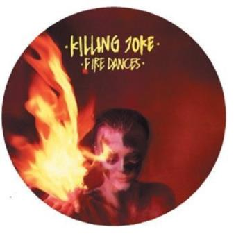 Fire Dances (Limited Edition) (Picture Disc)