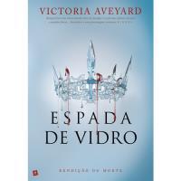 Rainha Vermelha - Livro 2: Espada de Vidro