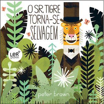 O Senhor Tigre Torna-se Selvagem