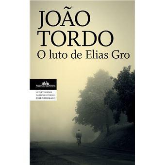 O luto de Elias Gro (Trilogia dos Lugares Sem Nome 1)