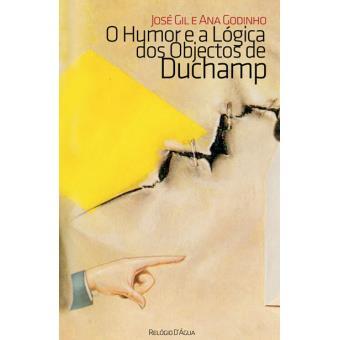 O Humor e a Lógica dos Objectos de Duchamp