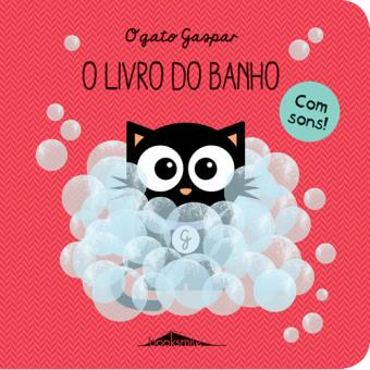 O Gato Gaspar: O Livro de Banho