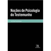 Noções de Psicologia do Testemunho
