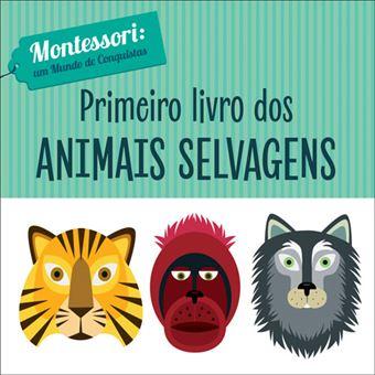 Primeiro Livro dos Animais Selvagens