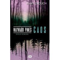 Wayward Pines - Caos