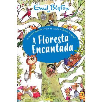 A Árvore Longínqua - Livro 1: A Floresta Encantada