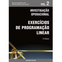 Investigação Operacional - Livro 2: Exercícios de Programação Linear
