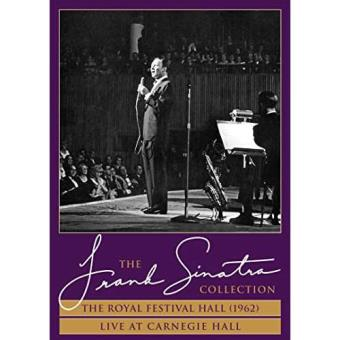 The Frank Sinatra Collection The Royal Festival Hall ('62) - Live At Carnegie Hall