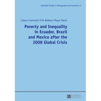 Poverty and Inequality in Ecuador, Brazil and Mexico after the 2008 Global Crisis