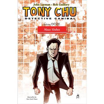 Tony Chu - Livro 12: Maus Vinhos