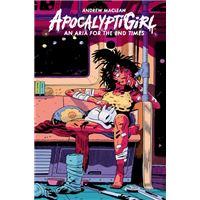 Apocalyptigirl: an aria for the end