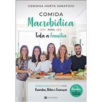 Comida Macrobiótica para Toda a Família