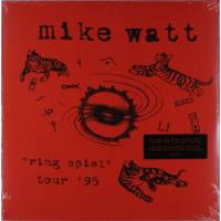 Mike Watt: Ring Spiel Tour '95 (2LP)