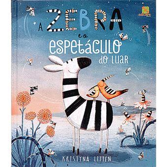 A Zebra e o Espetáculo do Luar