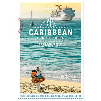Lonely Planet Cruise Ports Guide - Caribbean