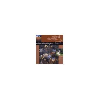 Manual Digital de Fotografia: Natureza & Paisagem