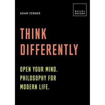 Think differently: open your mind.