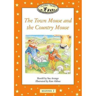 Classic Tales - Town Mouse and the Country Mouse Big Book - Beginner Level 2
