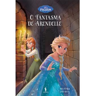 Frozen: Histórias Inéditas - Livro 11: O Fantasma de Arendelle