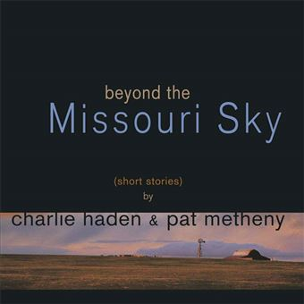 Beyond The Missouri Sky - 2LP
