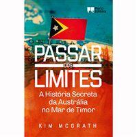 Passar dos limites: A História Secreta da Austrália no Mar de Timor
