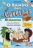 O Bando das Cavernas, Heróis do Mundo - Livro 1: O Monstro Marinho