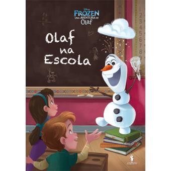 Frozen: Uma Aventura de Olaf - Livro 1: Olaf na Escola