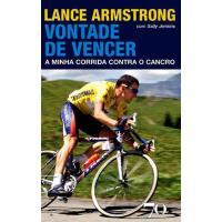 Lance Armstrong - Vontade de Vencer