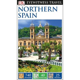 Eyewitness Travel Guide - Northern Spain