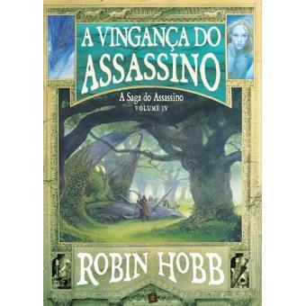 A Saga do Assassino - Livro 4: A Vingança do Assassino