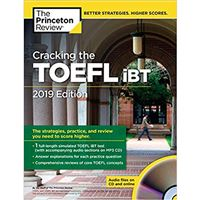 Cracking the TOEFL iBT 2019 Edition - with Audio CD