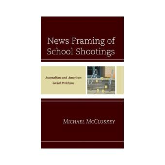 News framing of school shootings