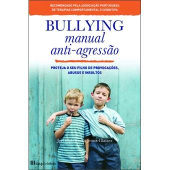 Bullying: Manual Anti-agressão
