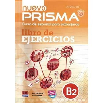 Nuevo Prisma Espanhol Nível B2 - Libro de Ejercicios + CD