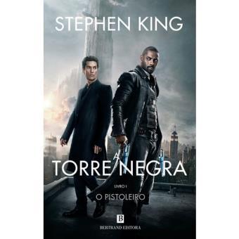 A Torre Negra - Livro 1: O Pistoleiro